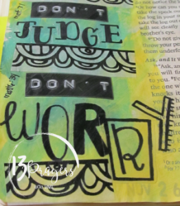 Don't judge or worry.